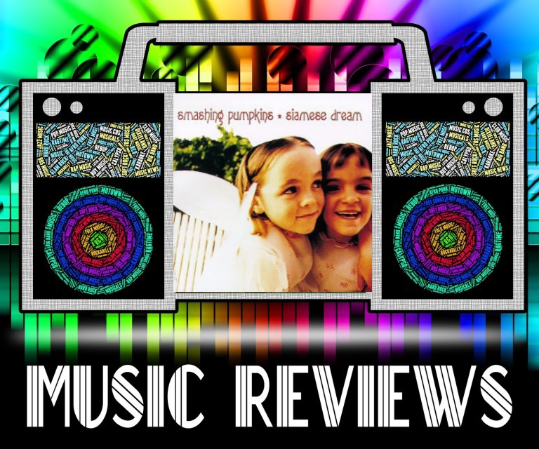Music+Review%3A+Siamese+Dream+by+The+Smashing+Pumpkins