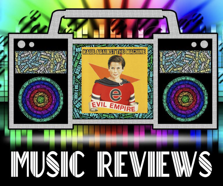 Music+Review%3A+Rage+Against+The+Machines+Evil+Empire